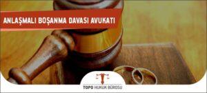 anlaşmalı boşanma davası, anlaşmalı boşanma protokolü, anlaşmalı boşanma davası nasıl açılır