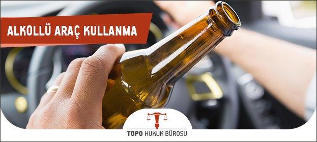 Alkollu Araç Kullanma