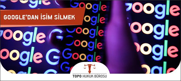 Google İsim Sildirme, Google'dan İsmimi Silmek İstiyorum