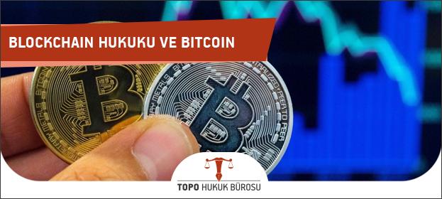 Blockchain Hukuku ve Bitcoin